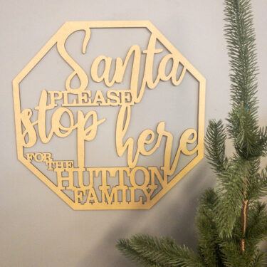 personalised Christmas sign, santa stop here sign